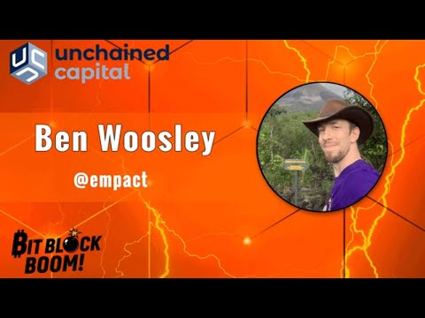 Ben Woosley – Global, Non- Governmental, Honest, Sound Money – Session Eleven At BitBlockBoom