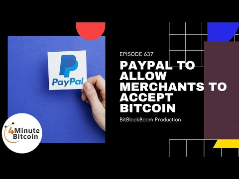 PayPal to Allow Merchants to Accept Bitcoin