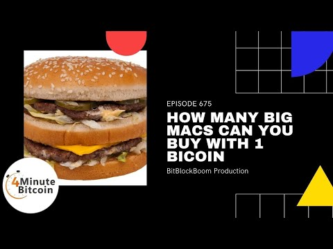 How Many Big Macs Can You Buy With 1 Bitcoin?