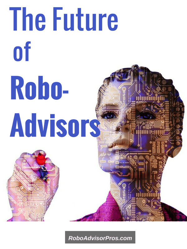 The Future of Robo-Advisors-Are Human Advisors and Small Players Doomed?
