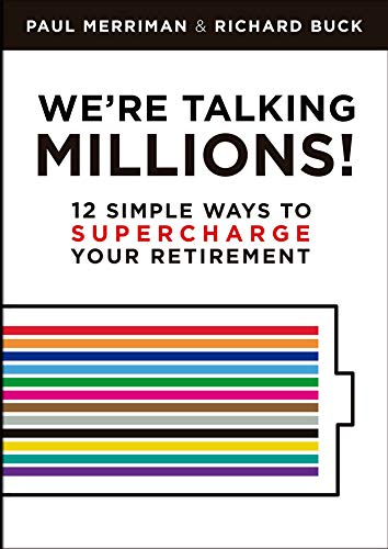 We're Talking Millions! 12 Ways to Supercharge Your Retirement – Review